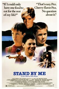 Stand By Me is partially inspired by Stephen Kings novella The Body.