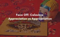Face Off: Calavera: Appreciation vs Appropriation