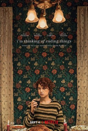 'I'm Thinking of Ending Things' premiered on Netflix on Sept. 4. It currently holds an 83% on Rotten Tomatoes.