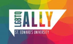 The Diversity and Inclusion Office at St. Edward's University trains staff in LGBTQ+ Ally Training. Programs like Ally Training, work toward creating a safer, more inclusive space at SEU.