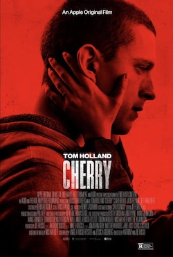 """Cherry"" follows titular character portrayed by Tom Holland after returning from Iraq with PTSD falling victim to drug addiction."